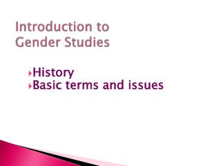 Introduction to  Gender Studies