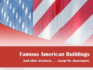 Famous American Buildings