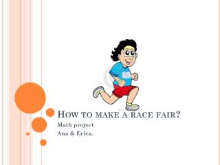 How to make a race fair?