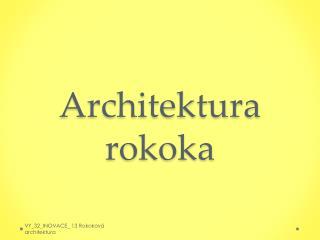 Architektura rokoka