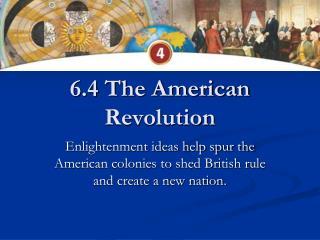 6.4 The American Revolution