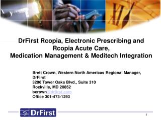 Brett Crown, Western North Americas Regional Manager, DrFirst
