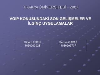 TRAKYA ÜNİVERSİTESİ - 2007