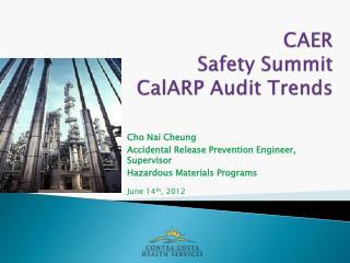 CAER  Safety Summit CalARP Audit Trends