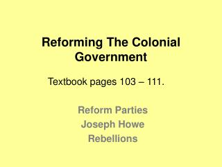 Reforming The Colonial Government
