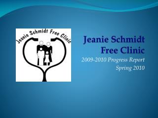 Jeanie Schmidt  Free Clinic