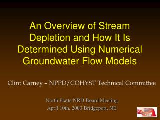 An Overview of Stream Depletion and How It Is Determined Using Numerical Groundwater Flow Models
