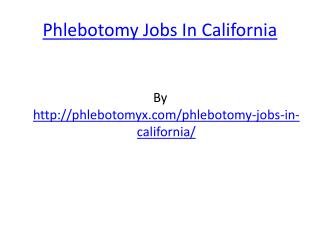 Phlebotomy Jobs In California