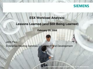 ESX Workload Analysis:   Lessons Learned (and Still Being Learned) February 29, 2008