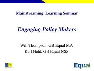 Mainstreaming  Learning Seminar  Engaging Policy Makers