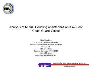 Analysis of Mutual Coupling of Antennas on a 47-Foot Coast Guard Vessel