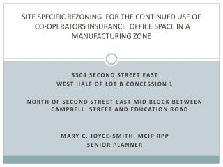 SITE SPECIFIC REZONING  FOR THE CONTINUED USE OF
