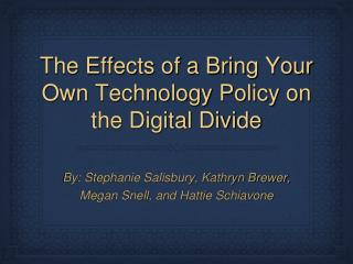 The Effects of a Bring Your Own Technology Policy on the Digital Divide