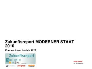 Zukunftsreport MODERNER STAAT 2010