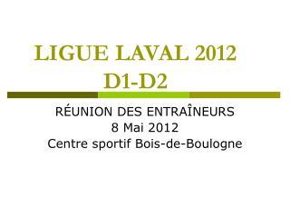 LIGUE LAVAL 2012 D1-D2