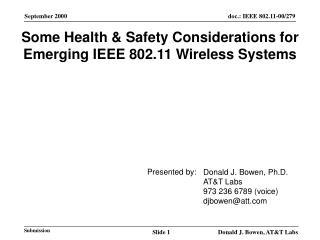 Some Health & Safety Considerations for Emerging IEEE 802.11 Wireless Systems