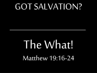GOT SALVATION?