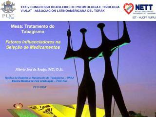 Mesa: Tratamento do Tabagismo Fatores Influenciadores na Seleção de Medicamentos