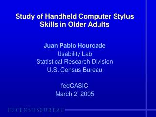 Study of Handheld Computer Stylus Skills in Older Adults
