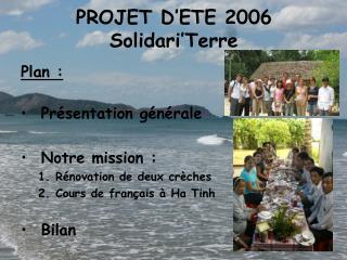 PROJET D'ETE 2006 Solidari'Terre