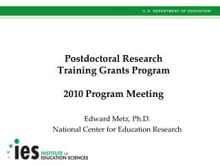 Postdoctoral Research  Training Grants Program  2010 Program Meeting