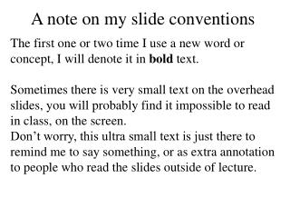 A note on my slide conventions