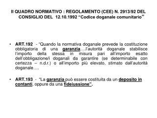 PROVVEDIMENTO  PROT. N. 3204 R.U. DEL 21 GENNAIO 2013  e  PROT.12035 R.U. DEL 1° FEBBRAIO 2013