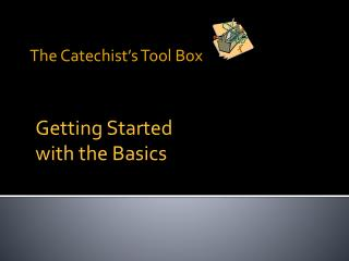 The Catechist's Tool Box