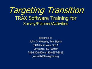 Targeting Transition TRAX Software Training for  Survey/Planner/Activities