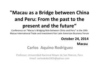 Carlos  Aquino Rodriguez Professor, Universidad Nacional Mayor de San Marcos,  Peru