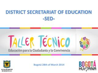 DISTRICT SECRETARIAT OF EDUCATION -SED-