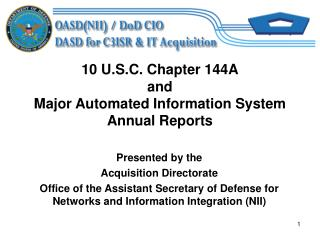 10 U.S.C. Chapter 144A and Major Automated Information System ...