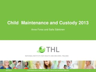 Child  Maintenance and Custody 2013