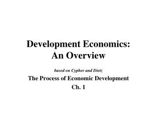 Development Economics: An Overview