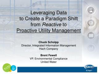 Leveraging Data  to Create a Paradigm Shift  from  Reactive  to  Proactive Utility Management