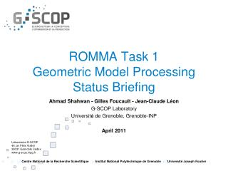 ROMMA Task 1 Geometric Model Processing Status Briefing