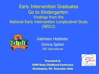 Kathleen Hebbeler Donna Spiker SRI International Presented at  OSEP Early Childhood Conference