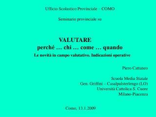 Ufficio Scolastico Provinciale – COMO Seminario provinciale su VALUTARE