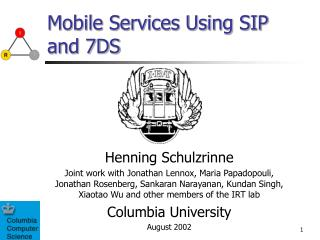 Mobile Services Using SIP and 7DS