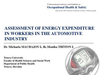 ASSESSMENT OF ENERGY EXPENDITURE IN WORKERS IN THE AUTOMOTIVE INDUSTRY