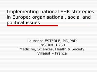 Implementing national EHR strategies in Europe: organisational, social and political issues
