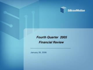 Fourth Quarter  2005  Financial Review