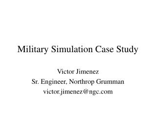 Military Simulation Case Study