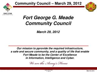 Fort George G. Meade Community Council  March 29, 2012