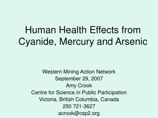 Human Health Effects from Cyanide, Mercury and Arsenic