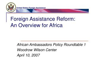 Foreign Assistance Reform: An Overview for Africa