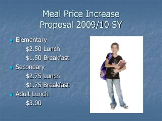 Meal Price Increase  Proposal 2009/10 SY