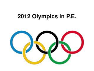 2012 Olympics in P.E.