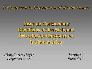 II Conferencia Internacional de Pensiones