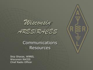 Wisconsin  ARES/RACES